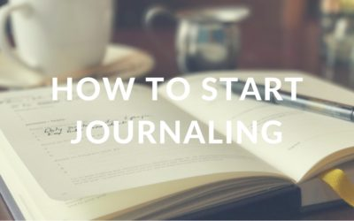 4 Tips To Help You Start Journaling